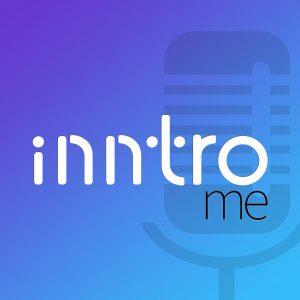 Inntro Me! Podcast